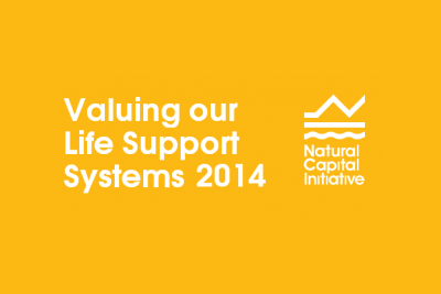 Natural Capital Initiative Summit Valuing our Life Support Systems 2014